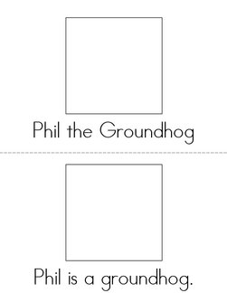 Phil the Groundhog Book