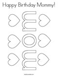 Happy Birthday Mommy! Coloring Page