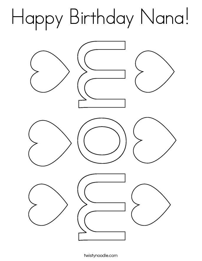 Happy birthday nana coloring page twisty noodle for I love you nana coloring pages