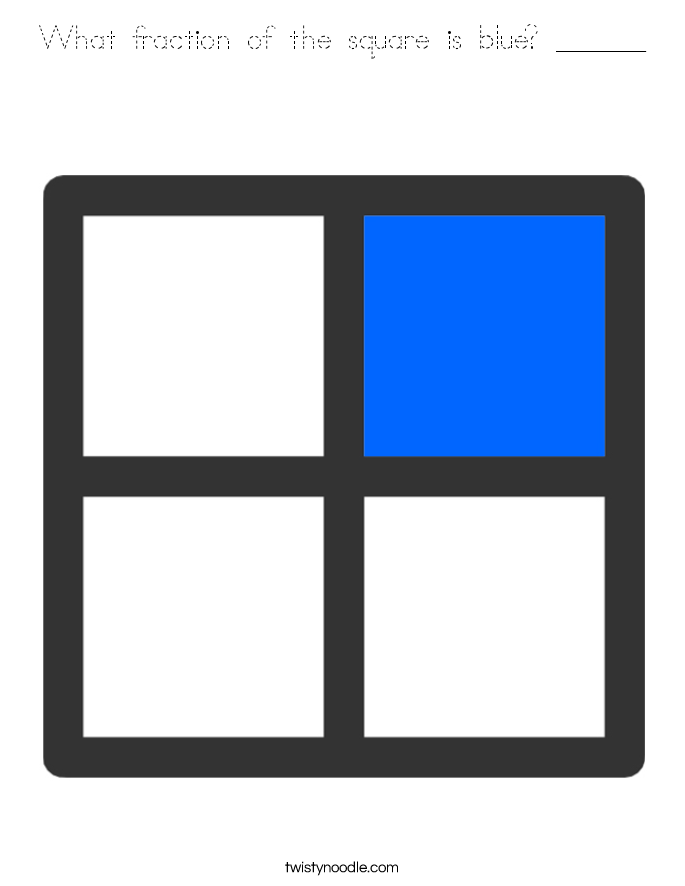 What fraction of the square is blue? ______ Coloring Page