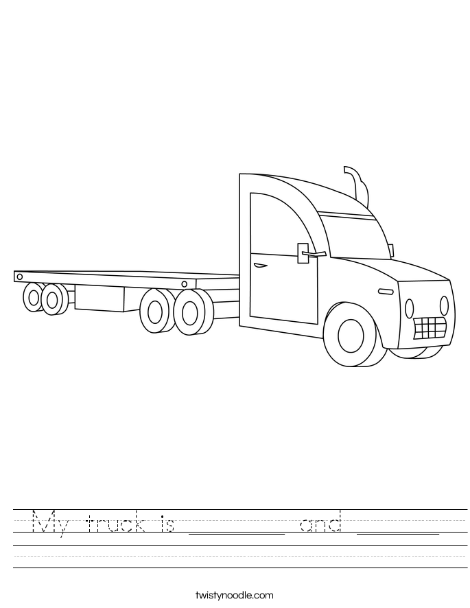My truck is _______ and ______ Worksheet