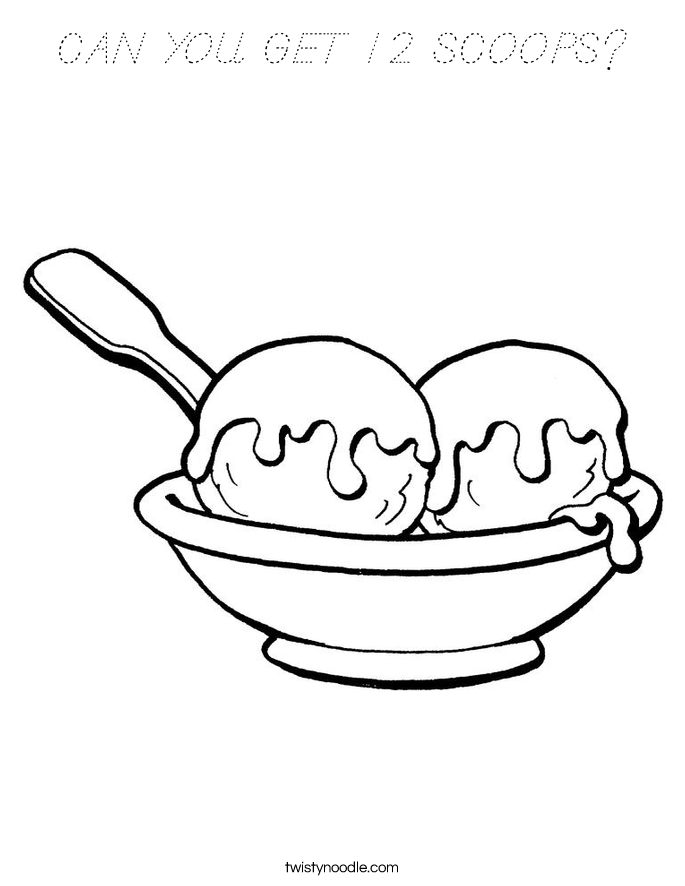 CAN YOU GET 12 SCOOPS? Coloring Page