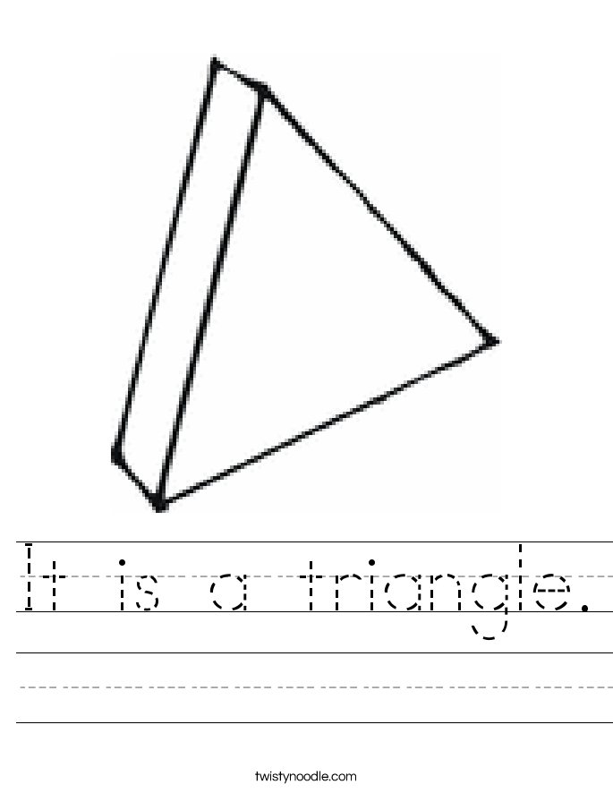 It is a triangle. Worksheet