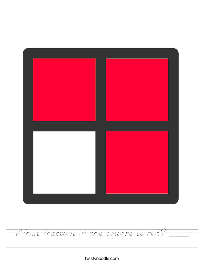 What fraction of the square is red? ____ Worksheet