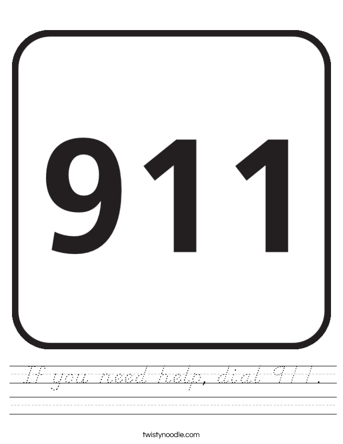 If you need help, dial 911. Worksheet