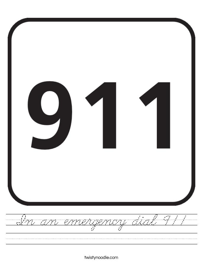 In an emergency dial 911 Worksheet