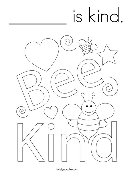 ______ Is Kind Coloring Page - Twisty Noodle