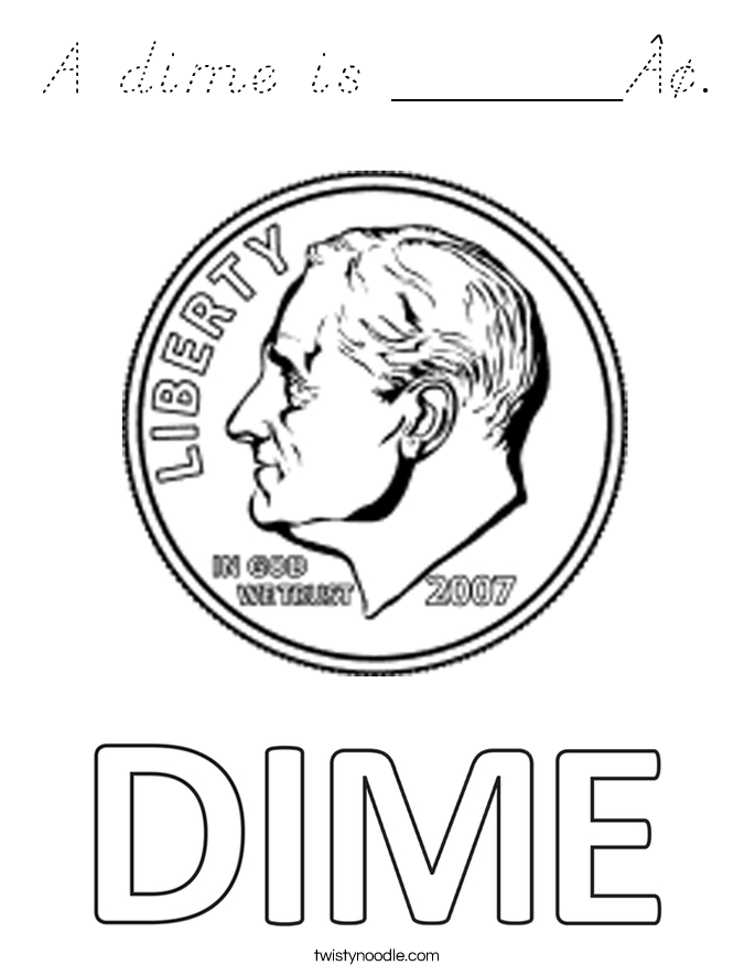 A dime is ______¢. Coloring Page