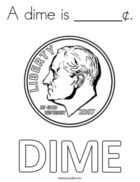A dime is ____¢ Coloring Page