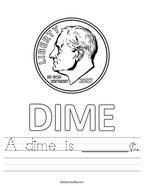 A dime is ______¢ Handwriting Sheet