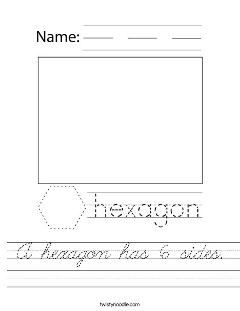 A hexagon has 6 sides. Worksheet