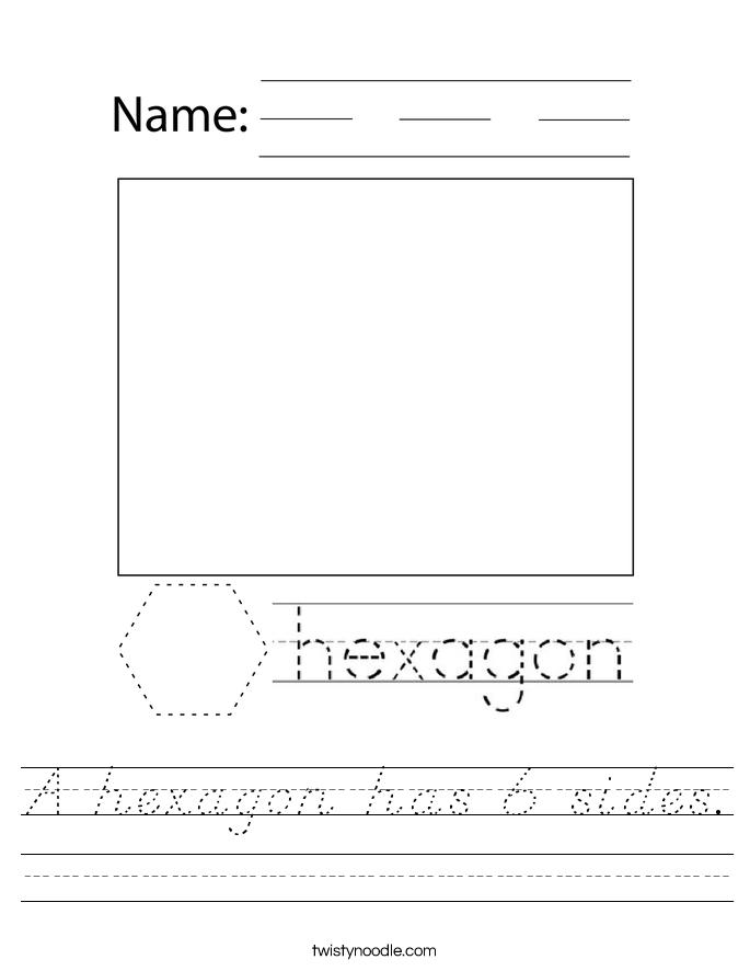 A hexagon has 6 sides. Worksheet