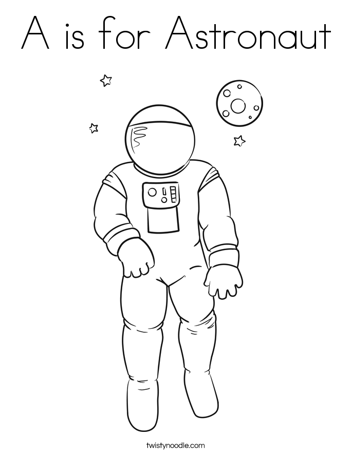 A is for Astronaut Coloring Page - Twisty Noodle