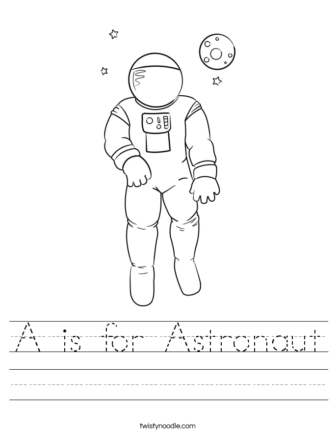 A is for Astronaut Worksheet - Twisty Noodle
