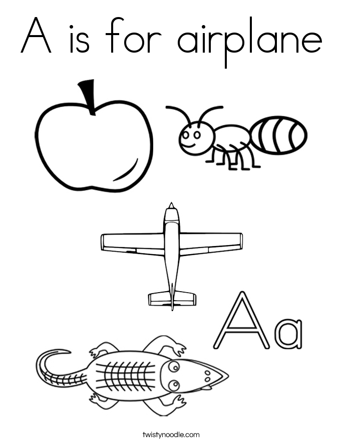 A Is For Airplane Coloring Page Twisty Noodle A Is For Airplane Coloring Page