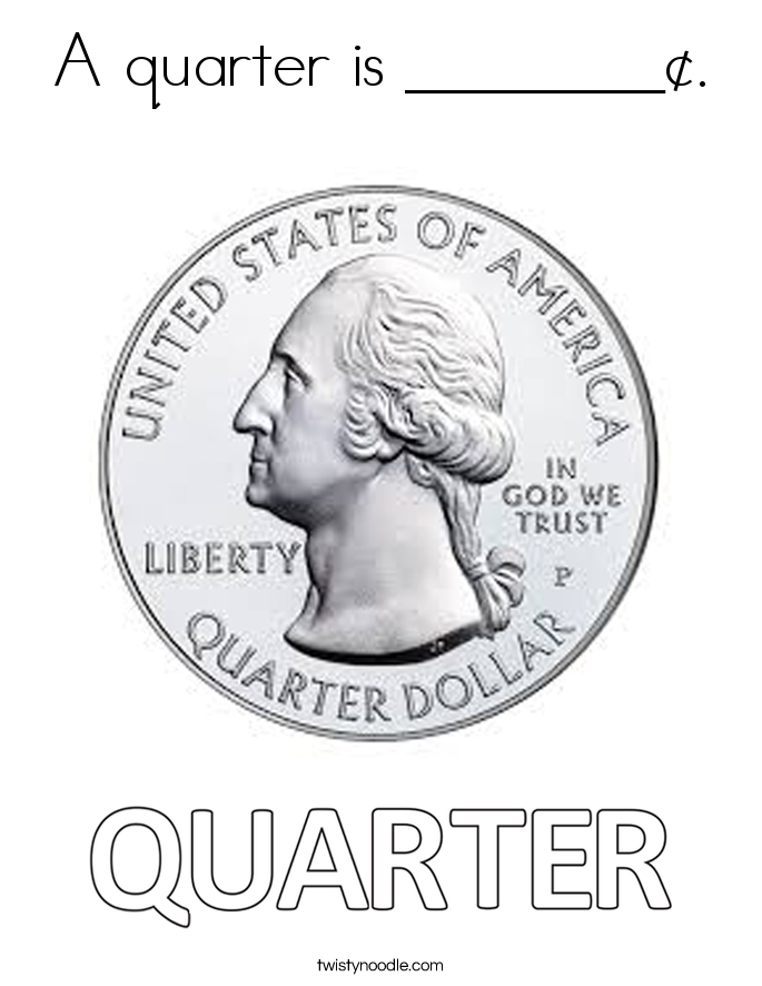 A quarter is ________¢. Coloring Page