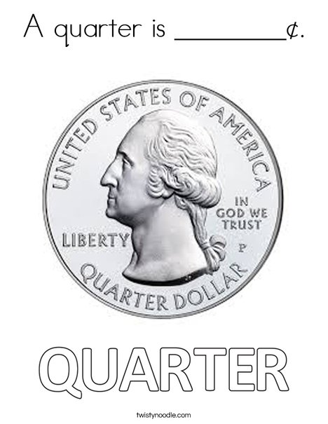 a quarter is _____ coloring page