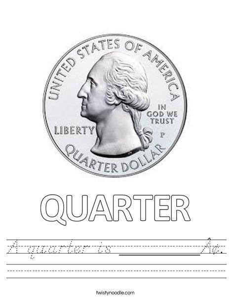 A quarter is _____¢. Worksheet
