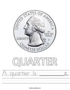 A quarter is ________¢ Handwriting Sheet