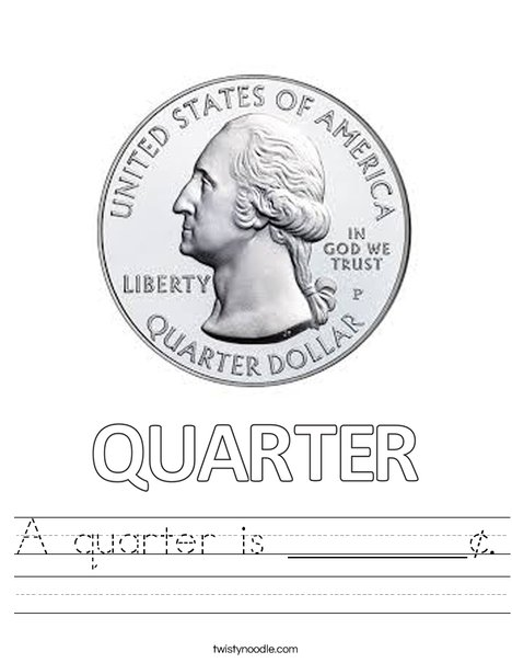 A quarter is _____¢. Worksheet