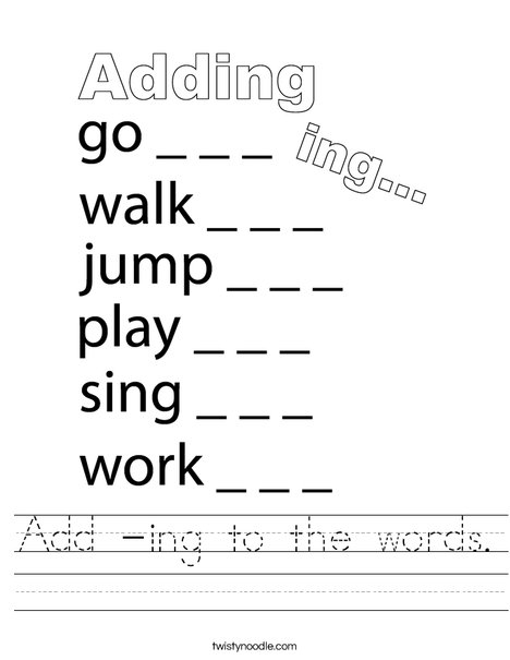 Add -ing to the words. Worksheet