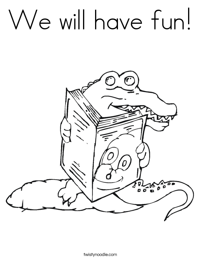We will have fun! Coloring Page