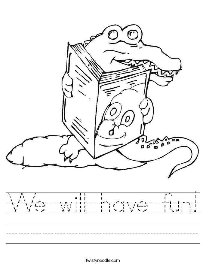We will have fun! Worksheet