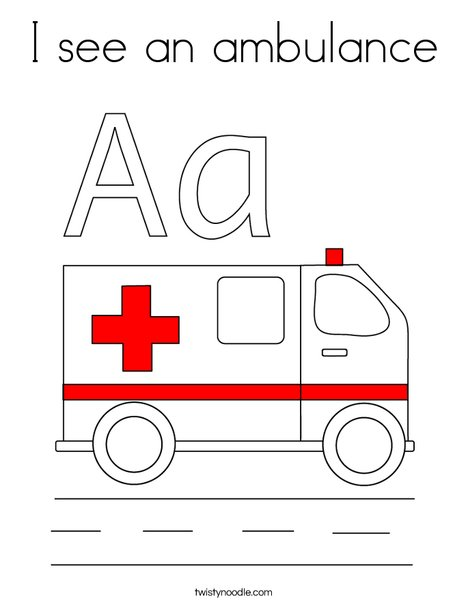 I see an ambulance Coloring Page - Twisty Noodle