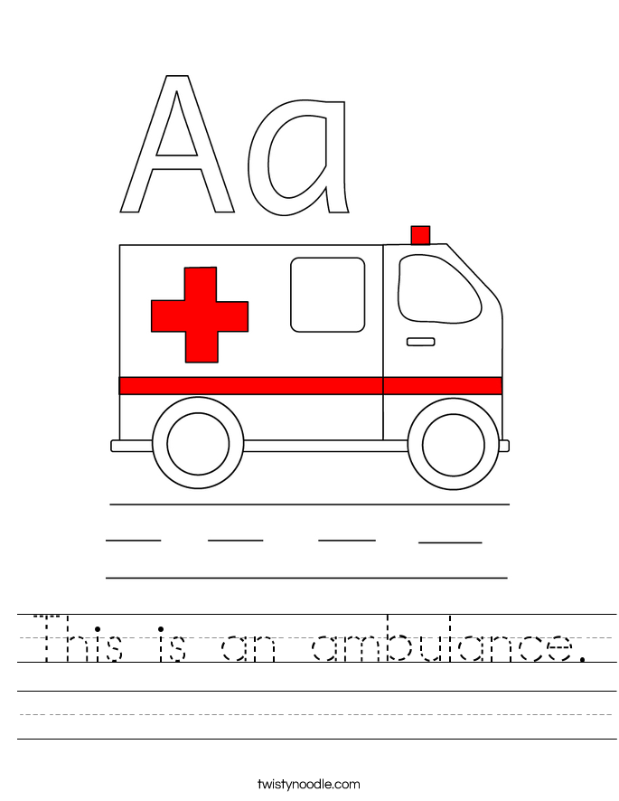This is an ambulance. Worksheet