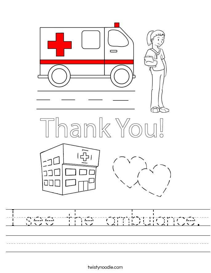 I see the ambulance. Worksheet