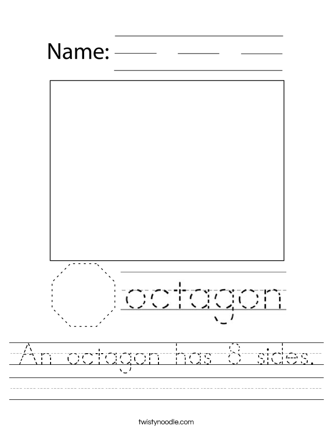 An octagon has 8 sides. Worksheet