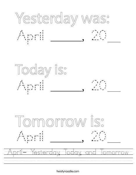 April- Yesterday, Today, and Tomorrow Worksheet