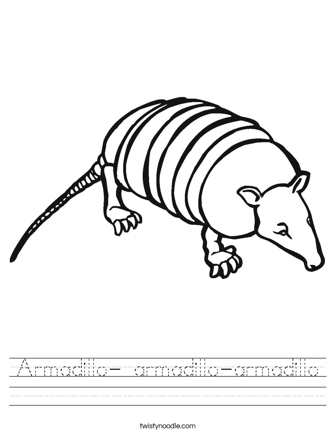 Armadillo Armadillo armadillo Worksheet Twisty Noodle