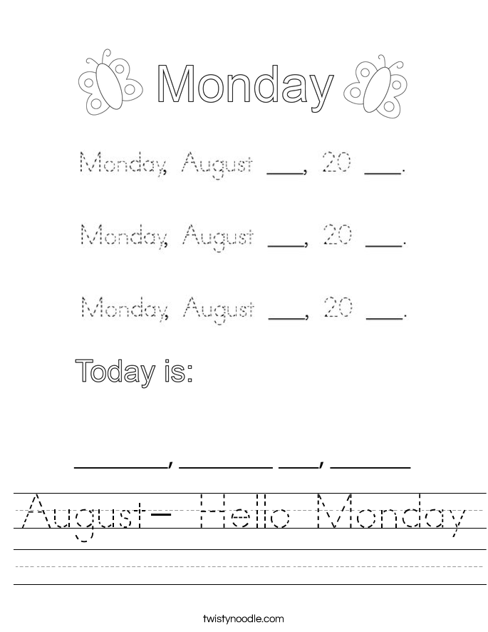 August- Hello Monday Worksheet
