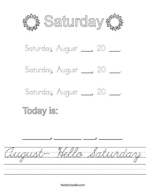 August- Hello Saturday Worksheet
