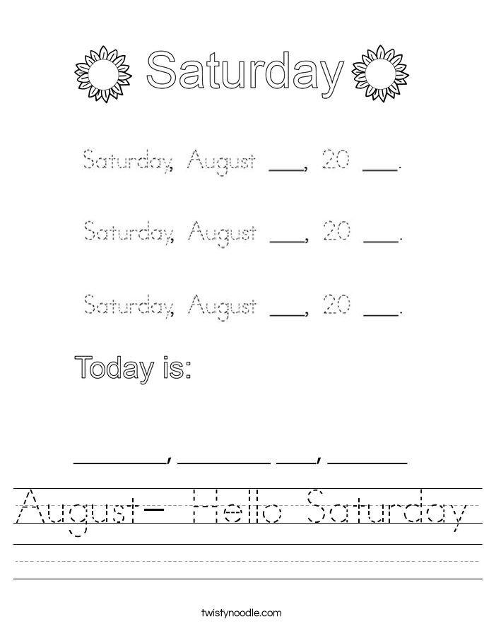 August- Hello Saturday Worksheet
