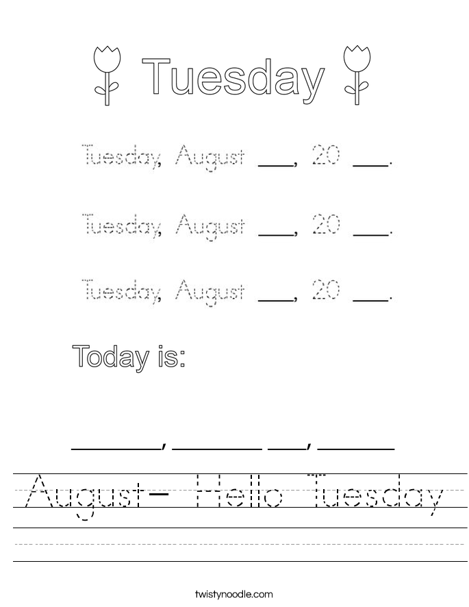 August- Hello Tuesday Worksheet