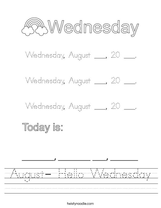 August- Hello Wednesday Worksheet