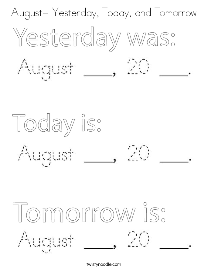 August- Yesterday, Today, and Tomorrow Coloring Page