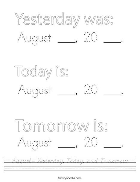 August- Yesterday, Today, and Tomorrow Worksheet