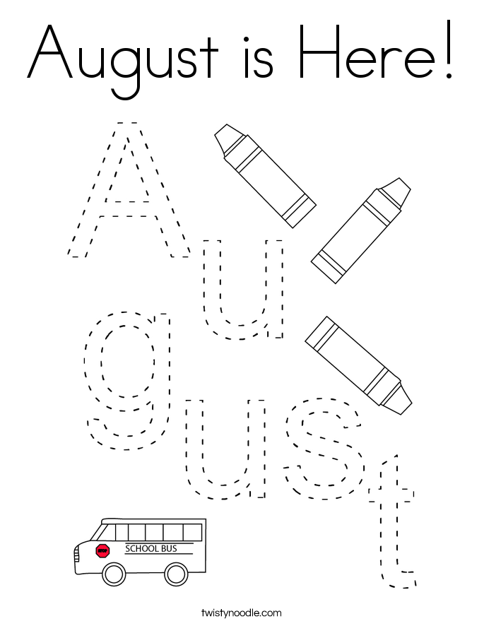 August is Here! Coloring Page