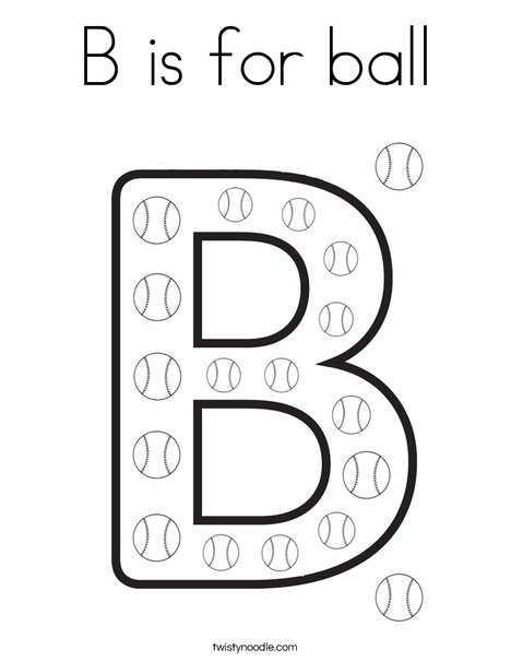 B is for ball Coloring Page - Twisty Noodle