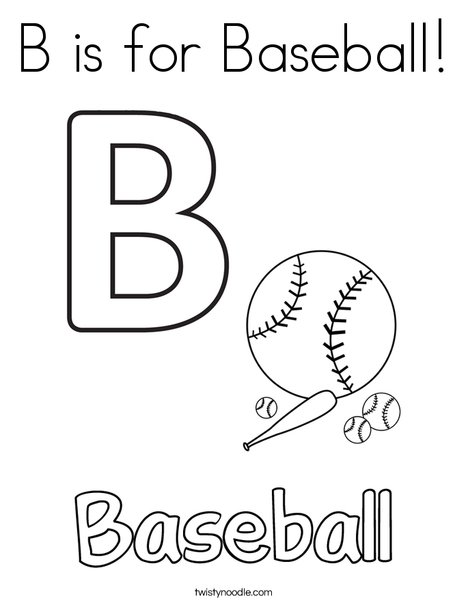 B is for Baseball Coloring Page - Twisty Noodle