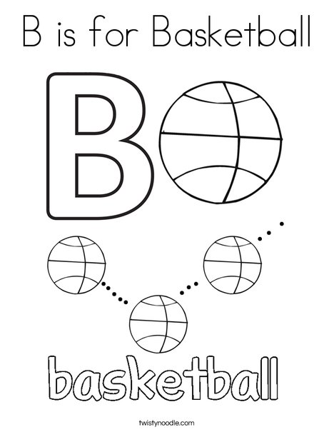 B is for Basketball Coloring Page Twisty Noodle