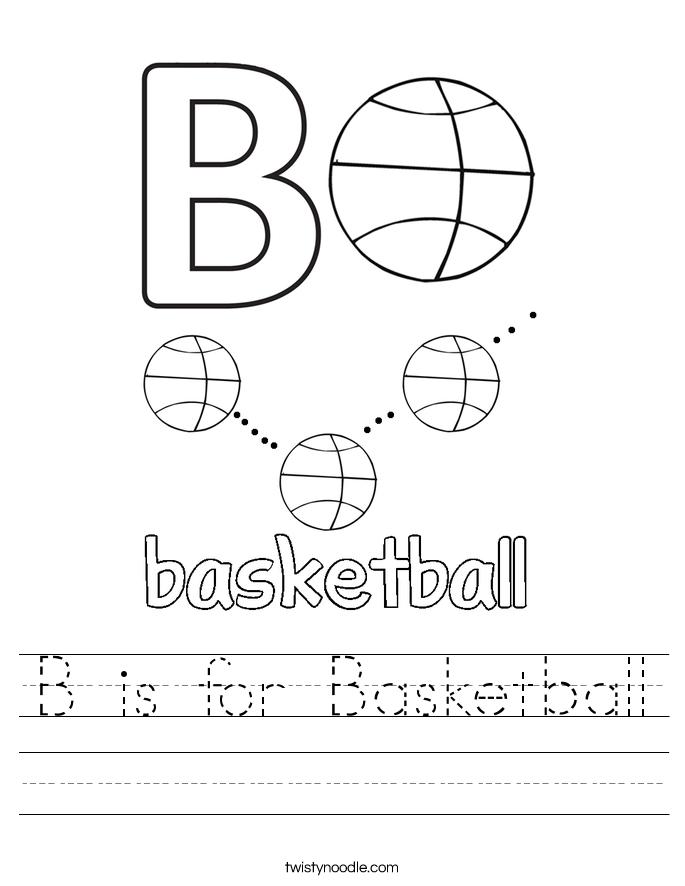 B is for Basketball Worksheet - Twisty Noodle