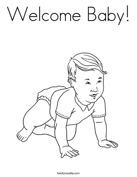 Welcome Baby Coloring Page Twisty Noodle
