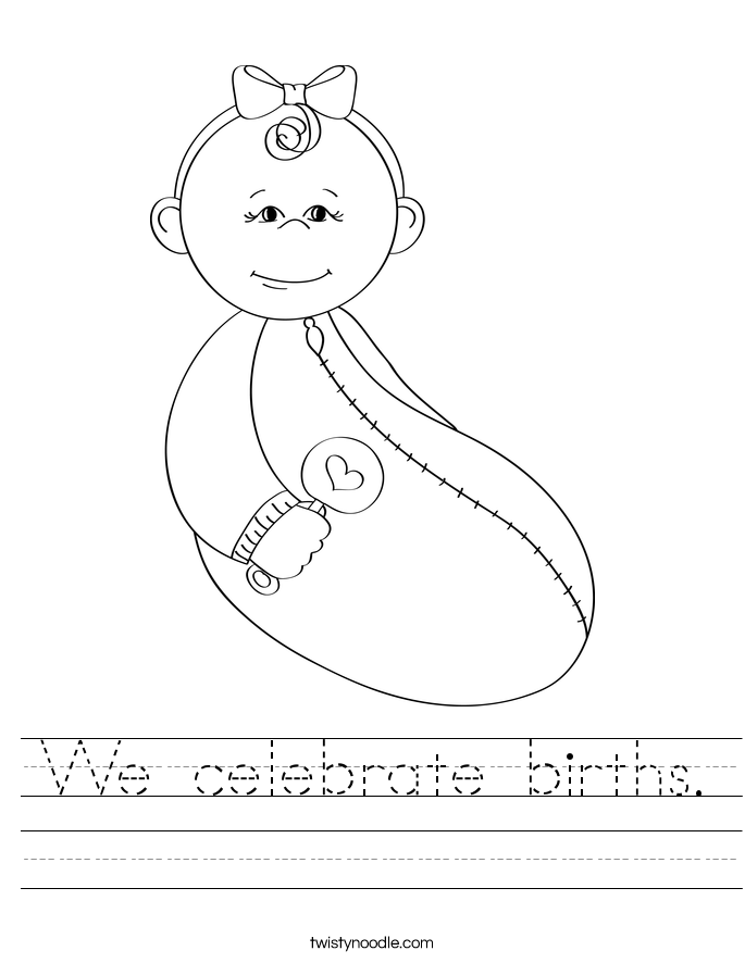 We celebrate births. Worksheet