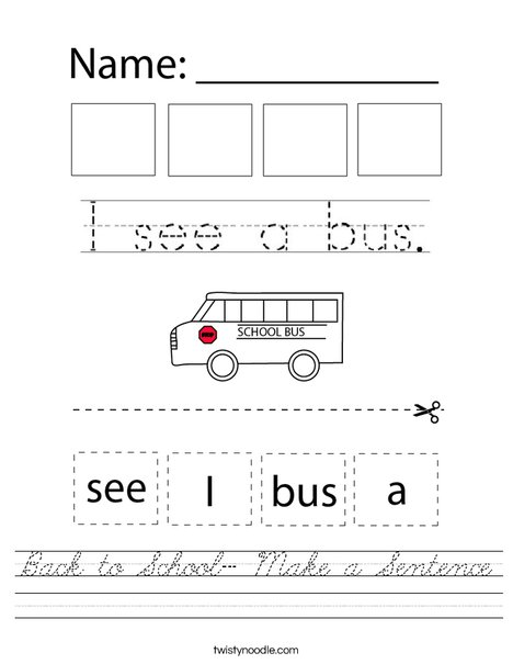 Back to School - Make a Sentence Worksheet