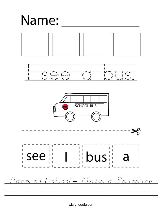 Back to School- Make a Sentence Worksheet
