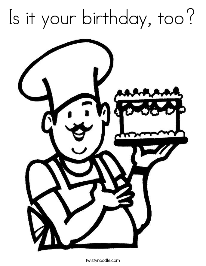 Is it your birthday, too? Coloring Page